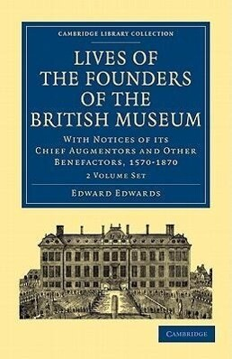Lives of the Founders of the British Museum 2 Volume Paperback Set als Buch