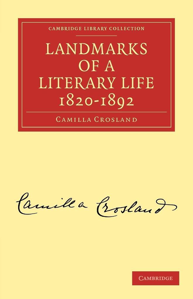 Landmarks of a Literary Life 1820 1892 als Taschenbuch