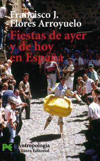 Fiestas de Ayer y de Hoy En Espana als Buch (gebunden)