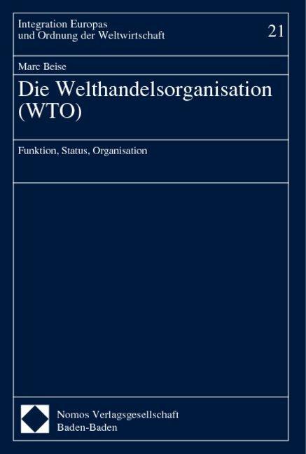 Die Welthandelsorganisation ( WTO) als Buch (gebunden)