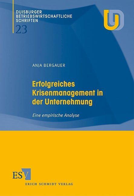 Erfolgreiches Krisenmanagement in der Unternehmung als Buch (kartoniert)