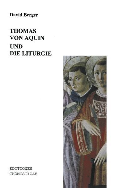 Thomas von Aquin und die Liturgie als Buch (kartoniert)