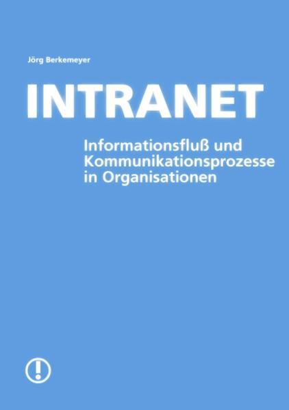 Intranet- Informationsfluß und Kommunikationsproze als Buch (kartoniert)