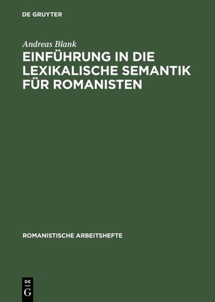 Einführung in die lexikalische Semantik für Romanisten als Buch (gebunden)