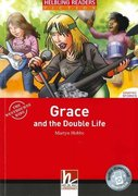 Grace and the Double Life, mit 1 Audio-CD. Level 3 (A2)