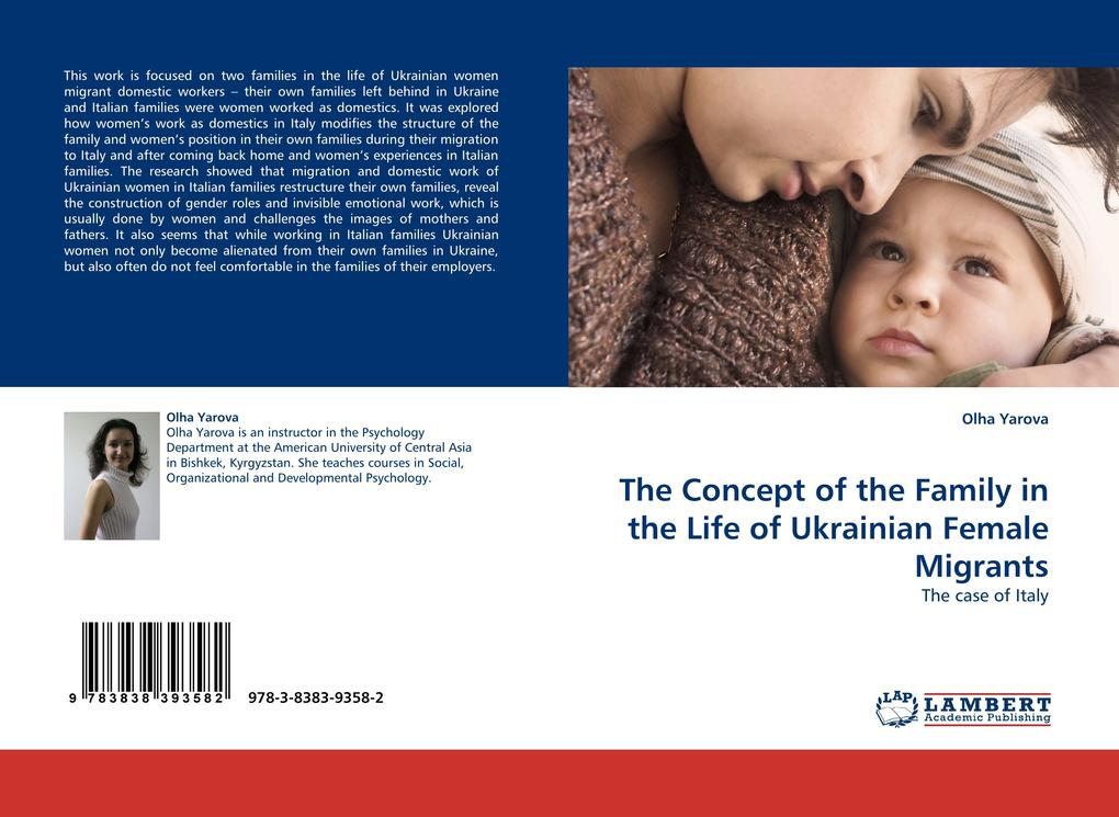 The Concept of the Family in the Life of Ukrainian Female Migrants als Buch (kartoniert)