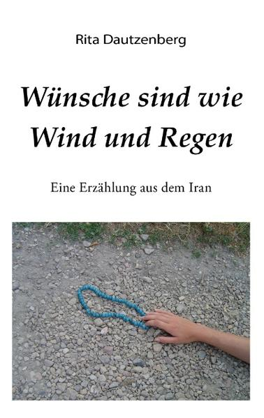 Wünsche sind wie Wind und Regen als Buch (kartoniert)
