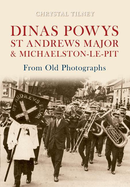 Dinas Powys St Andrews Major & Michaelston-Le-Pit from Old Photographs als Taschenbuch