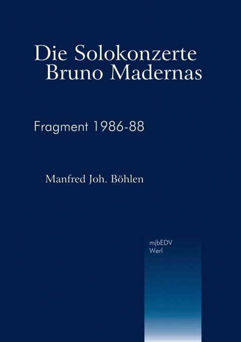 Die Solokonzerte Bruno Madernas als Buch