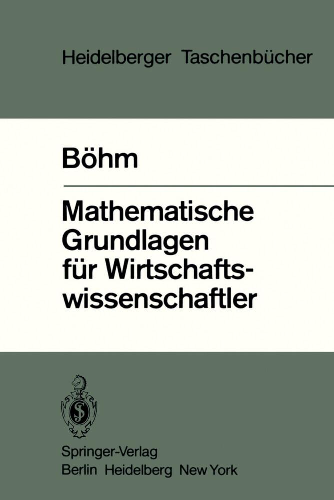 Mathematische Grundlagen für Wirtschaftswissenschaftler als Taschenbuch