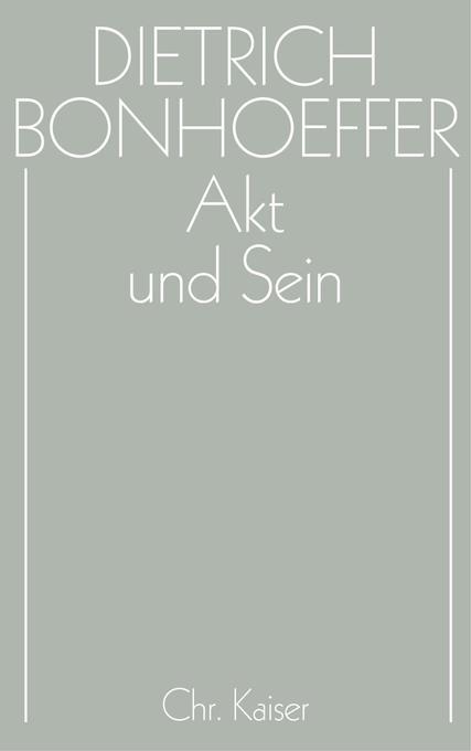 Akt und Sein - Werke, Band 2 als Buch