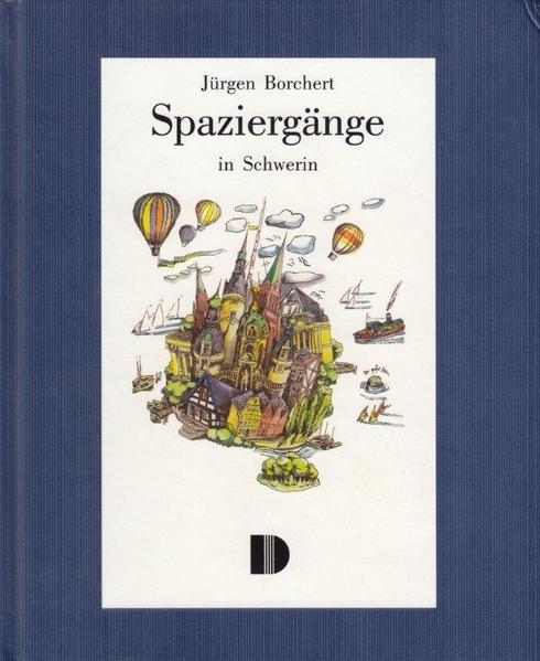 Spaziergänge in Schwerin als Buch (gebunden)