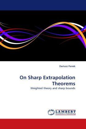 On Sharp Extrapolation Theorems als Buch (kartoniert)