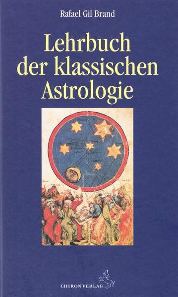 Lehrbuch der klassischen Astrologie als Buch (gebunden)