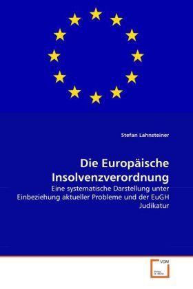 Die Europäische Insolvenzverordnung als Buch (kartoniert)