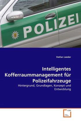 Intelligentes Kofferraummanagement für Polizeifahrzeuge als Buch (kartoniert)