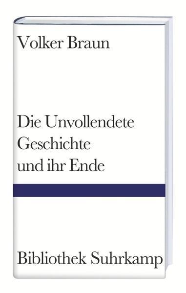 Die Unvollendete Geschichte und ihr Ende als Buch (gebunden)