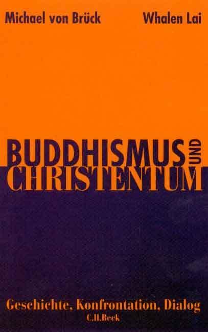 Buddhismus und Christentum. Sonderausgabe als Buch (kartoniert)
