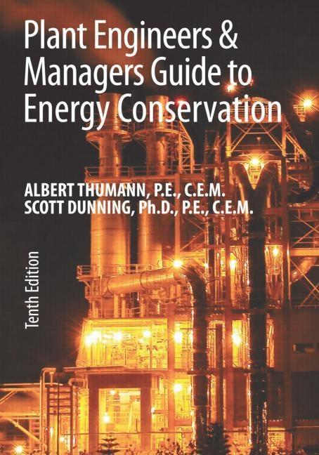 Plant Engineers and Managers Guide to Energy Conservation als Buch (gebunden)