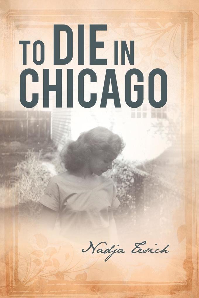 To Die in Chicago als Taschenbuch