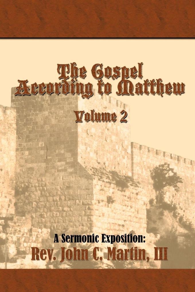 The Gospel According to Matthew Volume 2 als Taschenbuch