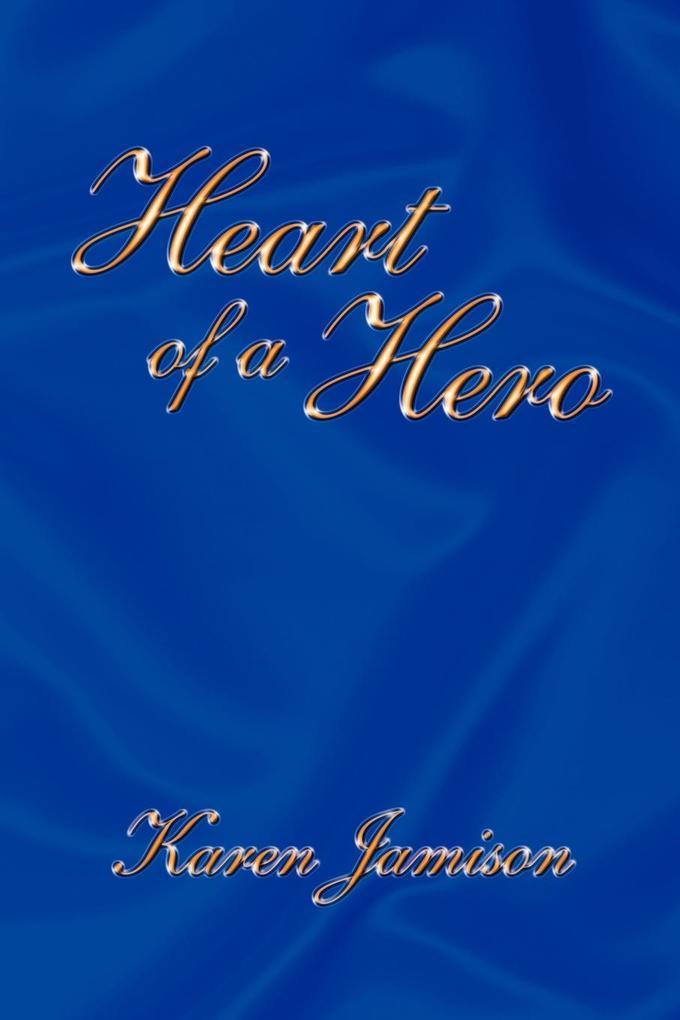 Heart of a Hero als Taschenbuch