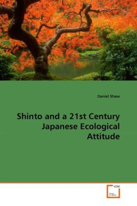 Shinto and a 21st Century Japanese Ecological Attitude als Buch (kartoniert)