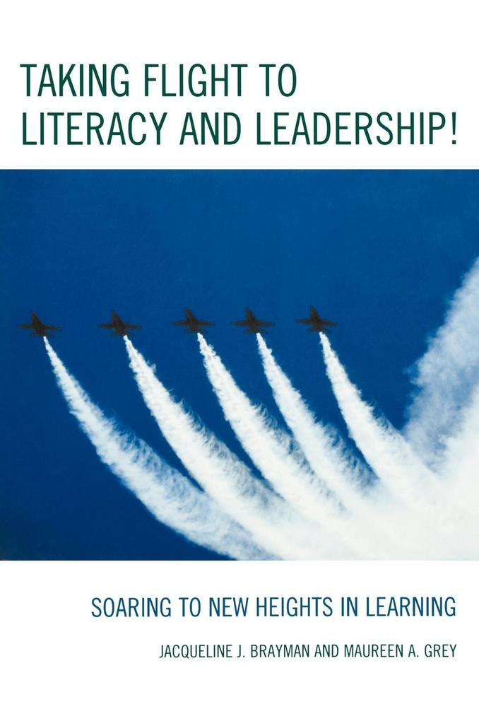 Taking Flight to Literacy and Leadership! als Buch (gebunden)