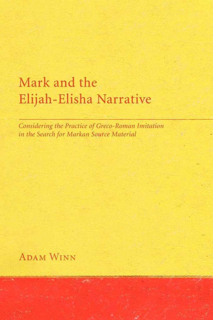 Mark and the Elijah-Elisha Narrative als Taschenbuch