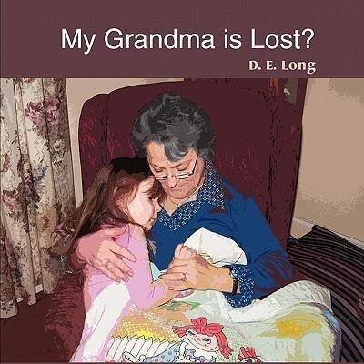 My Grandma Is Lost? als Taschenbuch