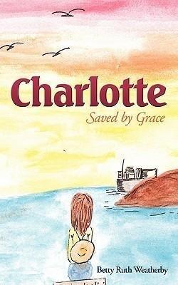 Charlotte: Saved by Grace als Taschenbuch