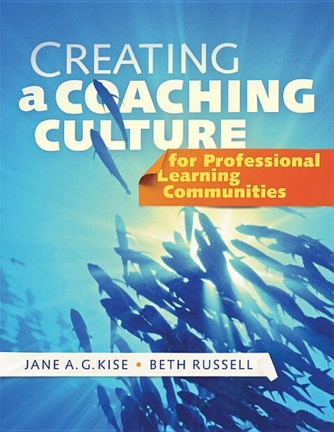 Creating a Coaching Culture for Professional Learning Communities als Buch (gebunden)