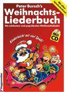 Peter Burschs Weihnachtsliederbuch. Inkl. CD