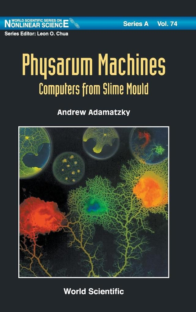 Physarum Machines als Buch (gebunden)