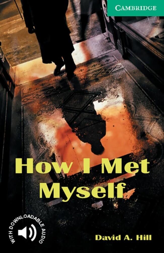 How I Met Myself als Buch (gebunden)