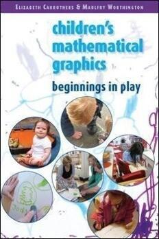 Children's Mathematical Graphics: Beginnings in Play als Buch (kartoniert)