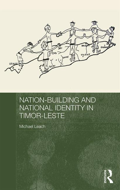 Nation-Building and National Identity in Timor-Leste als Buch (gebunden)