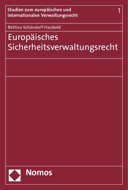 Europäisches Sicherheitsverwaltungsrecht als Buch (kartoniert)