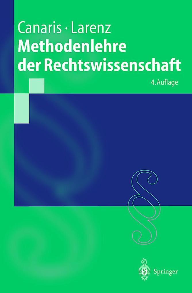Methodenlehre der Rechtswissenschaft als Buch (kartoniert)