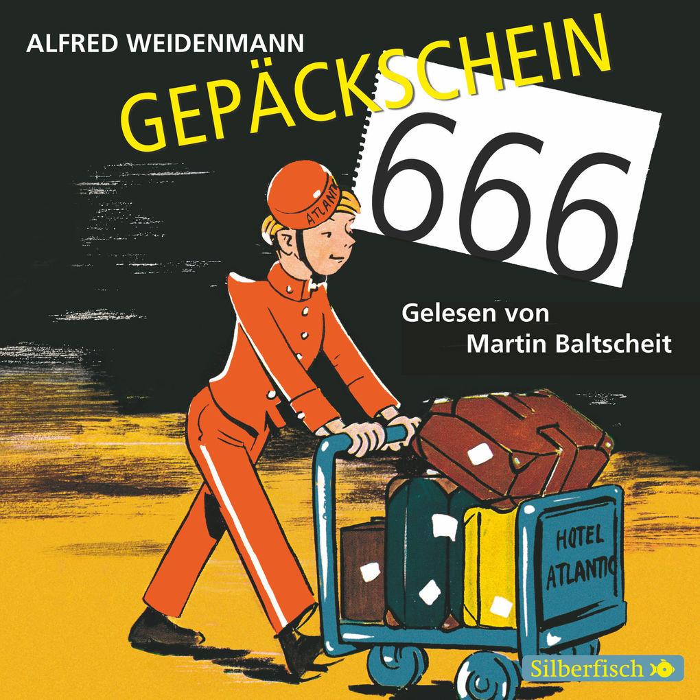 Gepäckschein 666 als Hörbuch Download