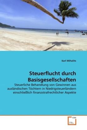 Steuerflucht durch Basisgesellschaften als Buch (kartoniert)