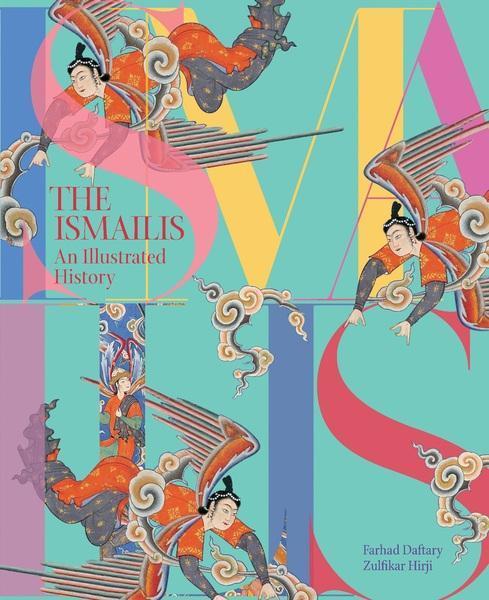 The Ismailis: An Illustrated History als Buch (gebunden)
