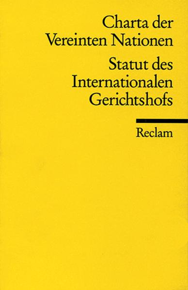 Charta der Vereinten Nationen. Statut des Internationalen Gerichtshofs als Taschenbuch