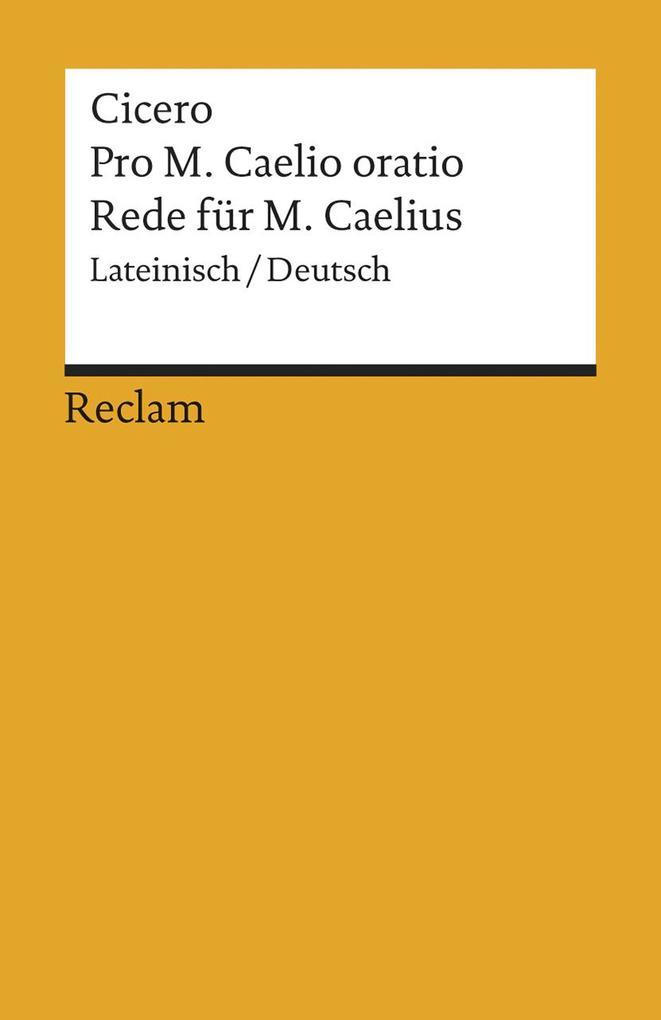 Pro M. Caelio oratio / Rede für M. Caelius als Taschenbuch