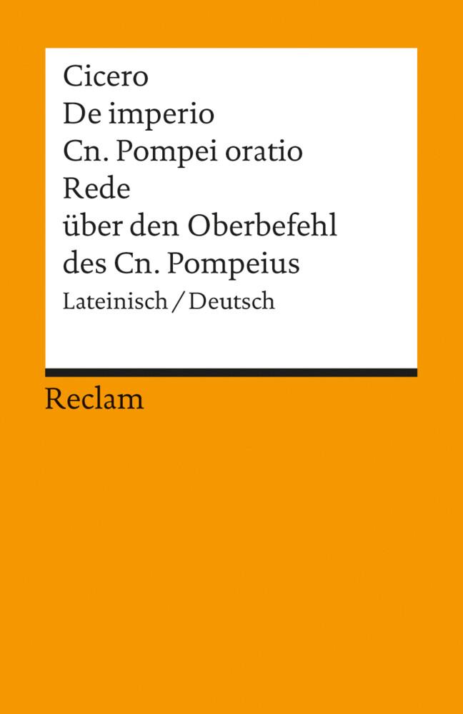 Rede über den Oberbefehl des Cn. Pompeius / De imperio Cn. Pompei oratio als Taschenbuch