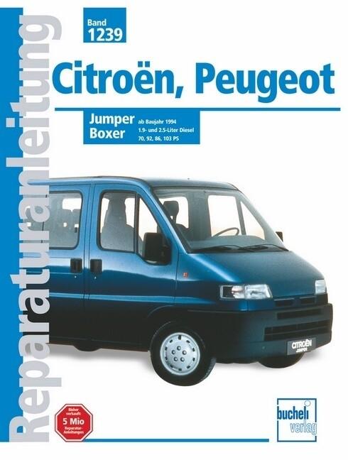 Citroen Jumper, Peugeot Boxer als Buch (gebunden)