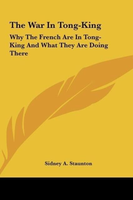 The War In Tong-King als Buch (gebunden)
