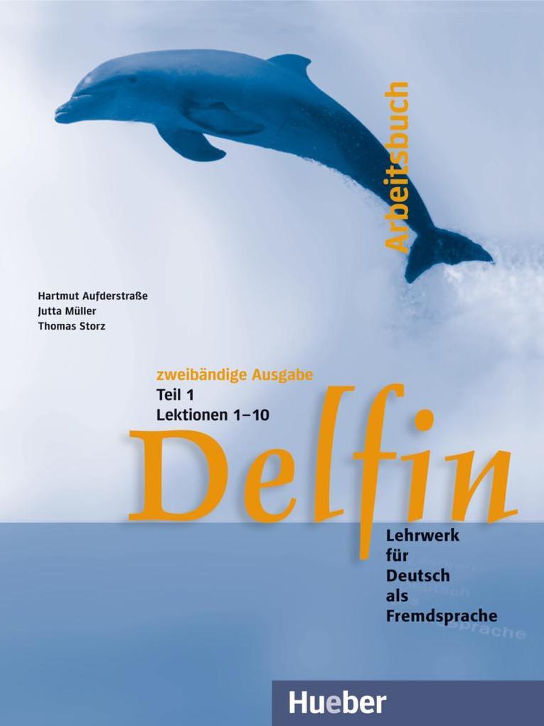 Delfin. Arbeitsbuch Teil 1 als Buch (kartoniert)