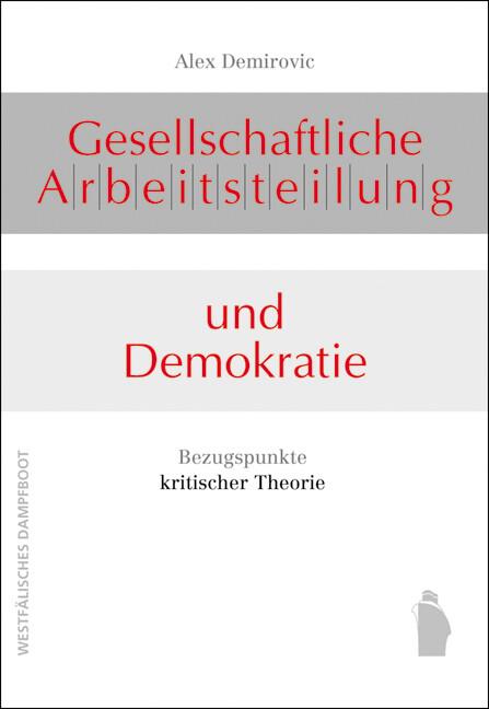 Gesellschaftliche Arbeitsteilung und Demokratie als Buch (kartoniert)
