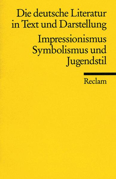 Die deutsche Literatur 13 / Impressionismus, Symbolismus und Jugendstil als Taschenbuch